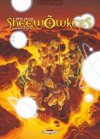 Les Sheewowkees : Le Grand Secret #3 [2009]