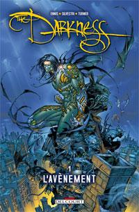 Darkness : L'Avènement #1 [2009]