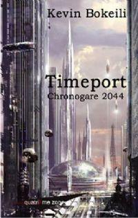 Timeport : Chronogare 2044 [#1 - 2005]
