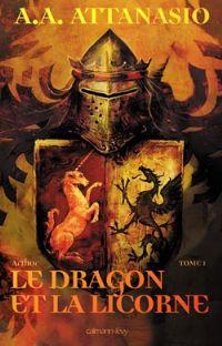 Arthor : Le Dragon et la Licorne #1 [2009]