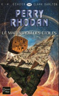 Perry Rhodan : Le Maelström des étoiles #248 [2009]