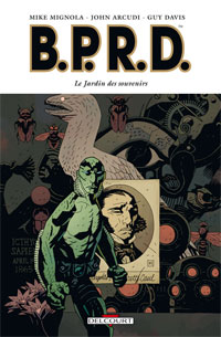 Hellboy : B.P.R.D. : Le Jardin des souvenirs [#7 - 2009]
