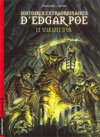 Histoires extraordinaires : Le scarabée d'or #1 [2008]