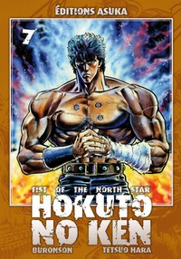 Ken le survivant : Hokuto no Ken, Fist of the north star [#7 - 2009]