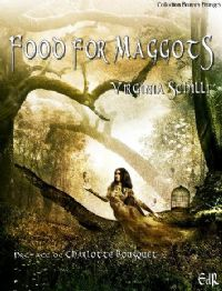 Food for Maggots [2009]