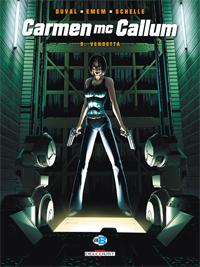Carmen Mc Callum : Vendetta Neopolis 9 [2009]