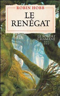 Le Soldat Chamane : Le Renégat #6 [2009]