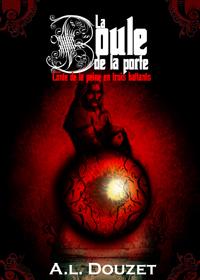 La boule de la porte [2009]