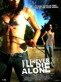 I'll Never Die Alone [2010]