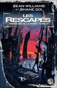 Les Orphelins de la terre : Les Rescapés #2 [2009]