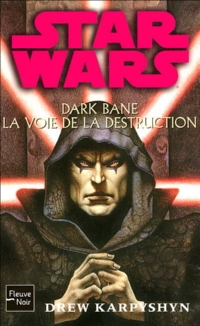 Star Wars : Dark Bane : la voie de la destruction #1 [2008]