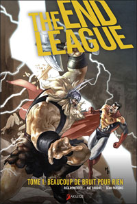 The End league : Beaucoup de bruit pour rien #1 [2009]