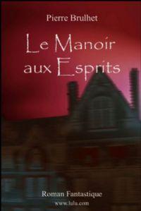 Le Manoir aux esprits [2009]
