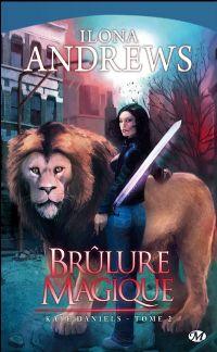 Kate Daniels : Brûlure magique [#2 - 2009]