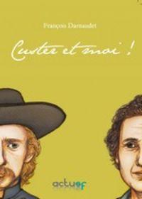 Custer et moi