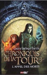 Les Chroniques de la tour : L'Appel des Morts #3 [2008]