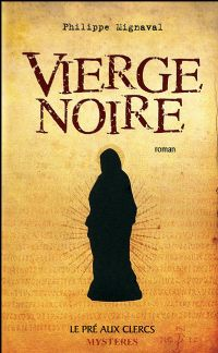 Vierge Noire [2009]