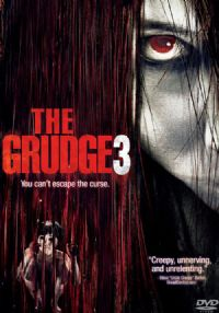 The grudge 3 [2010]