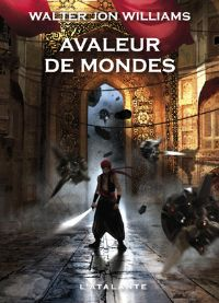 Avaleur de Mondes [2009]
