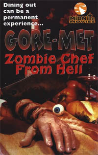 Goremet, Zombie Chef from Hell [1986]
