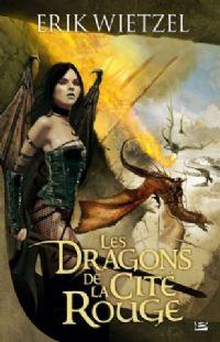 Les dragons de la cité rouge [2009]