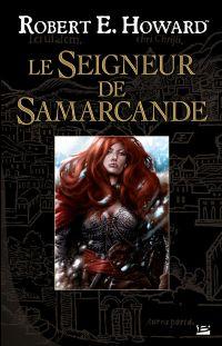 Le seigneur de Samarcande [2009]