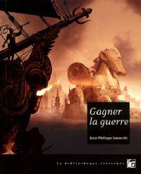 Gagner la Guerre [2009]