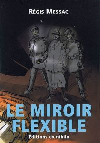 Le miroir flexible [2009]