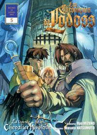 Les chroniques de la Guerre de Lodoss : Lodoss - La légende du chevalier héroïque [#5 - 2009]