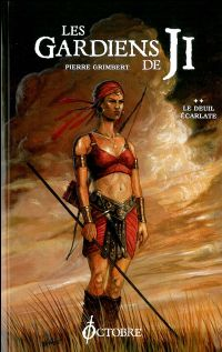 Le Cycle de Ji : Les Gardiens de Ji : Le Deuil Ecarlate #2 [2009]