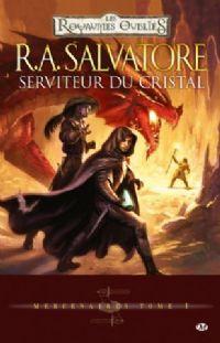 Les Royaumes oubliés : Mercenaires : Serviteur du cristal #1 [2009]
