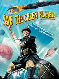 Save the Green Planet [2007]