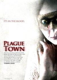 Plague Town [2010]