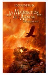 L'Anneau des Nibelungen / Saga de Sigfried : La Malédiction de l'anneau : Le Brasier des dieux #4 [2010]
