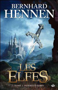 Les Elfes : Les Pierres d'Albes #3 [2009]