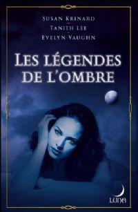 Les Légendes de l'Ombre [2009]