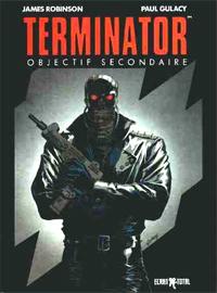 Terminator - Objectif Secondaire [#1 - 1992]