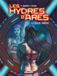 Les Hydres d'Arès : Suicide Troopers #3 [2009]