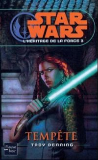 Star Wars : L'Héritage de la Force : Tempête #3 [2009]