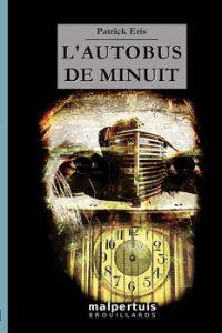 L'Autobus de minuit [2001]