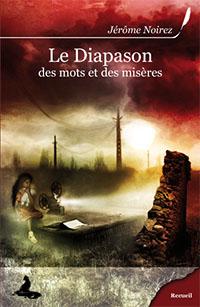 Le Diapason des mots et des misères [2009]