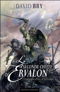 Les Chroniques d'Ervalon : Les Brigands d'Avelden [#1 - 2009]