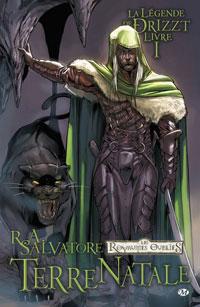Les Royaumes oubliés : La Légende de Drizzt : La Terre natale #1 [2009]