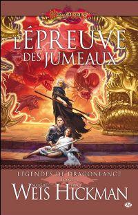 Légendes de Dragonlance : L'épreuve des jumeaux #3 [2009]