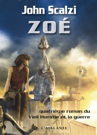 Le Vieil Homme et la Guerre : Zoé [#4 - 2009]