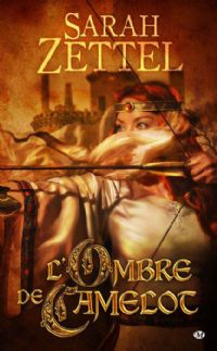 Les Chemins de Camelot : L'Ombre de Camelot [#1 - 2009]