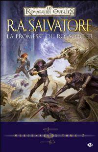 Les Royaumes oubliés : Mercenaires : La Promesse du Roi-Sorcier #2 [2009]
