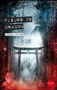 Fleurs de dragon [2008]