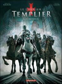 Le dernier templier - saison 1 : L'encodeur [#1 - 2009]
