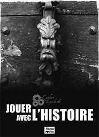 Jouer avec l'Histoire [2009]